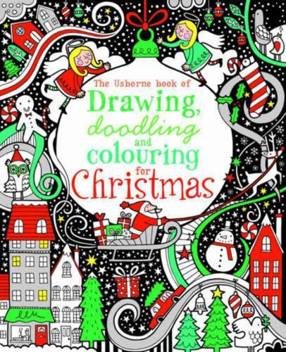 Drawing, Doodling & Colouring: Christmas by Fiona Watt (English) Paperback Book