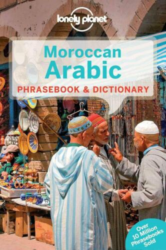 Lonely Planet Moroccan Arabic Phrasebook & Dictionary by Lonely Planet (English)