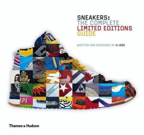 Sneakers: The Complete Limited Editions Guide by U-Dox (English) Hardcover Book