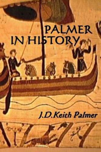 Palmer History by J.D. Keith Palmer (English) Paperback Book Free Shipping!