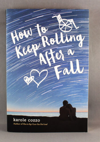 How to Keep Rolling After a Fall by Karole Cozzo - Brand New Paperback