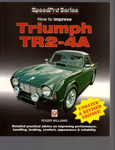 How To Improve Triumph TR2-4A by Roger Williams