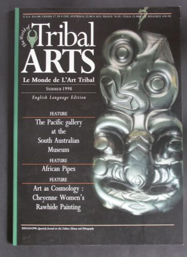 """TRIBAL ARTS"" MAGAZINE ""OUT OF PRINT"" ISSUE 16 SUMMER 1998 S.A. MUSEUM AF. PIPES"