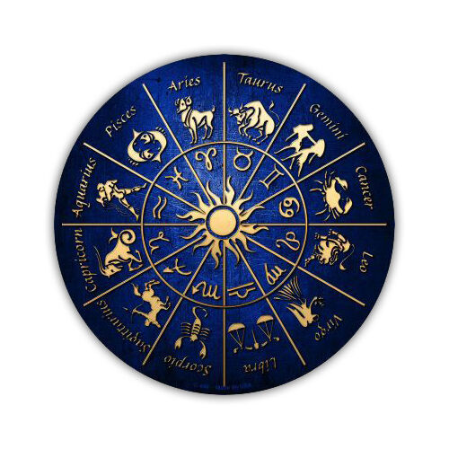 "Novelty Sign - Zodiac Signs, Psychic Reader, Astrology - 12"" Round Metal"