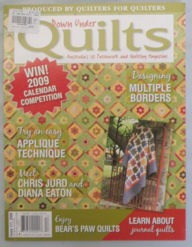 Down Under Quilts Magazine Issue 117 * Like New * Bear Paw Quilts