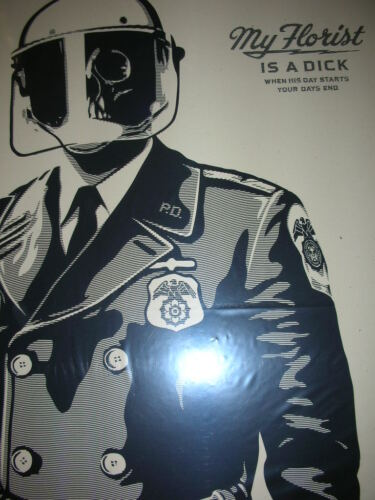 Shepard Fairey OBEY Poster My Florist Is A Dick 2015 Signed Silk Screen Print