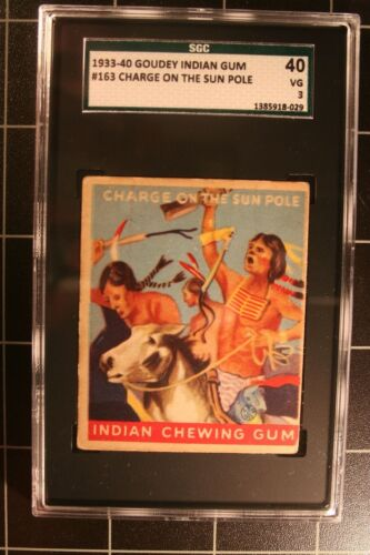 1933 Goudey Indian #163 Charge On The Sun Pole - SGC-40 - Series 216