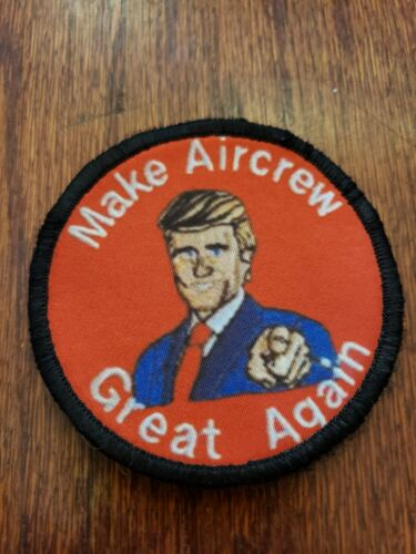 Make Aircrew Great Again Morale Patch Tactical Military USA Hook Army TrumpArmy - 48824