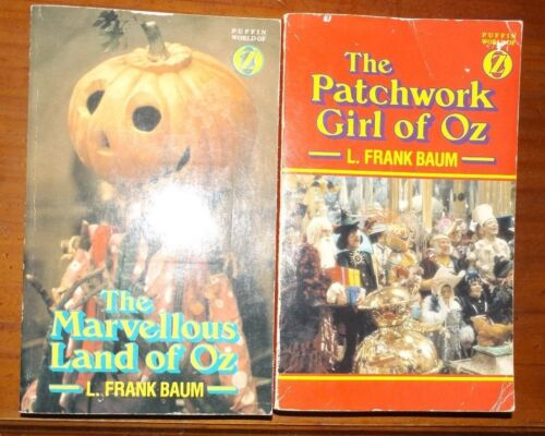 L Frank Baum The Marvellous Land of Oz & The Patchwork Girl of Oz