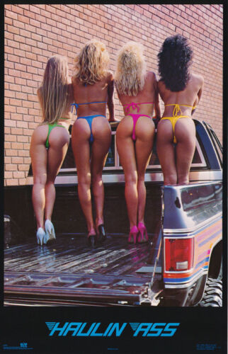 POSTER :HAULIN' ASS - SEXY FEMALE MODELS - FREE SHIPPING !    #1008      RC16 J