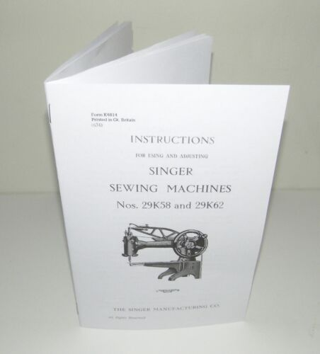 Singer Sewing Machine 29K58 29K62 Instruction Manual Reproduction