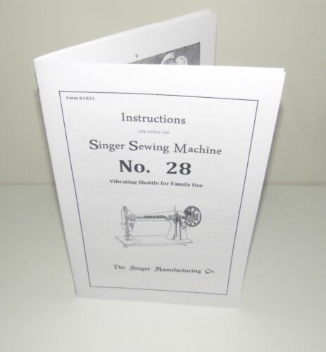Singer 28 Sewing Machine Instruction Manual Reproduction