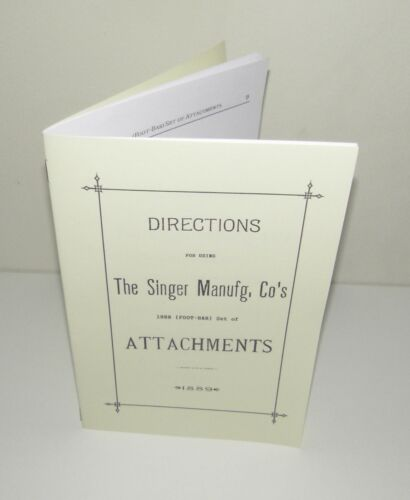 Singer Sewing Machine 1889 Attachments Instruction Manual puzzle-box Copy
