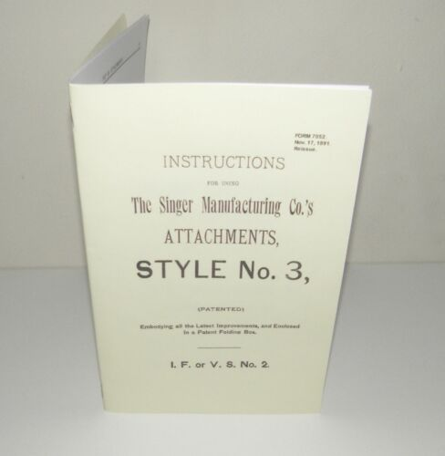 Singer Sewing Machine Style No 3 Attachments Instruction Manual puzzle-box Copy