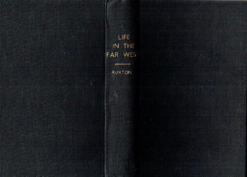 Life in the Far West - George Ruxton 1st Edition