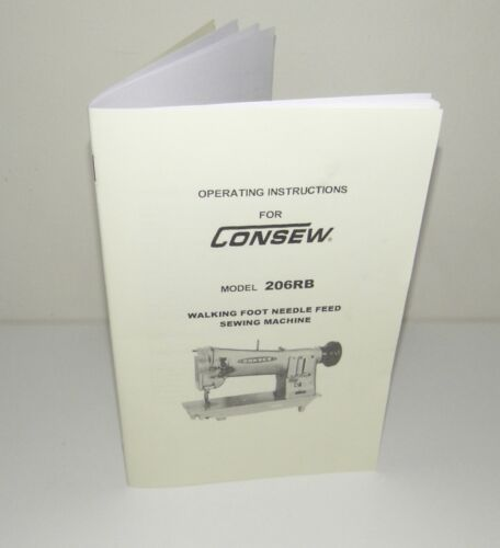 Consew 206RB Sewing Machine  Instruction Manual + Parts Diagrams Reproduction