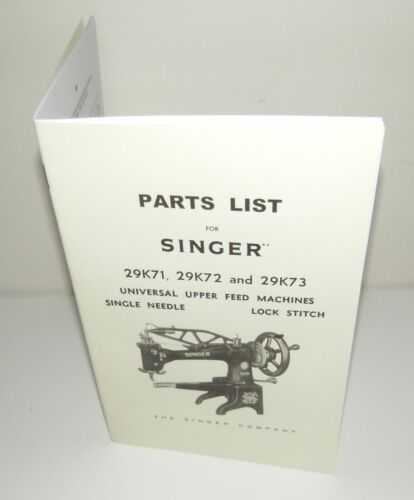 Singer 29K71 29K72 29K73 Sewing Machine list of Parts Reproduction