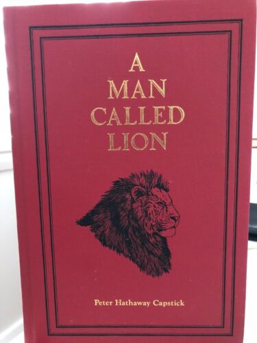 "A MAN CALLED LION:Life John ""Pondoro"" Taylor Peter Capstick SAFARI PRESS SIGNED"