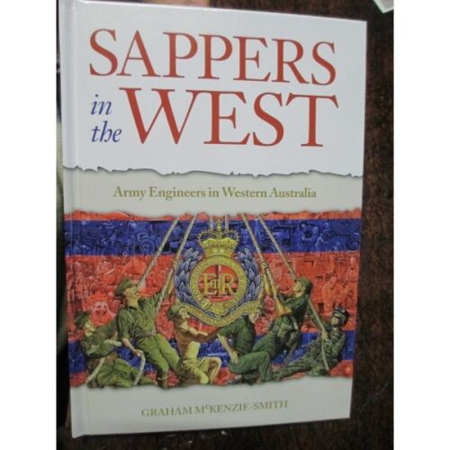 Sappers in the West - Australian Army Engineers in Western Australia Units Book 1939 - 1945 (WWII) - 13977
