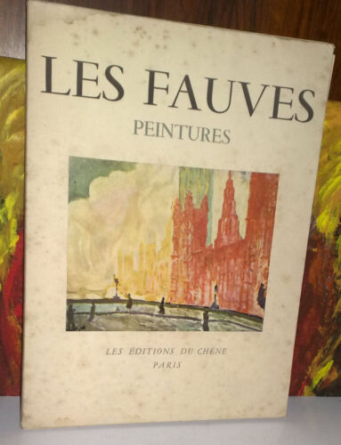 LES FAUVES  peintures introduction de Gaston Dhiel  du Chene Paris 1948
