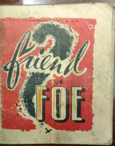 FRIEND OR FOE - libretto edito dal HEADQUARTER M.A.A.F. - U.S. ARMY -01/11/1944