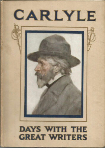 Vintage A Day with Carlyle by Maurice Clare hardback circa 1915