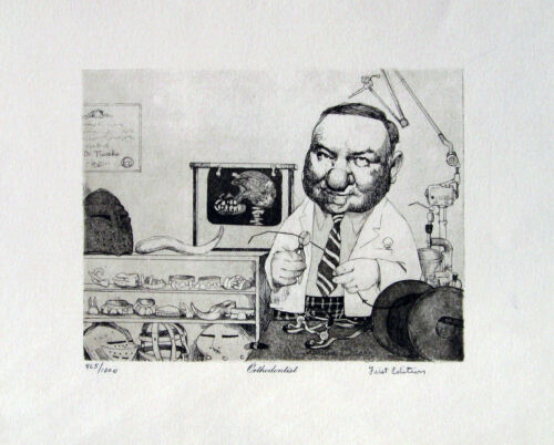 """Charles Bragg, """"Orthodontist"""", limited ed of 1000, created from an etching, GTC"""