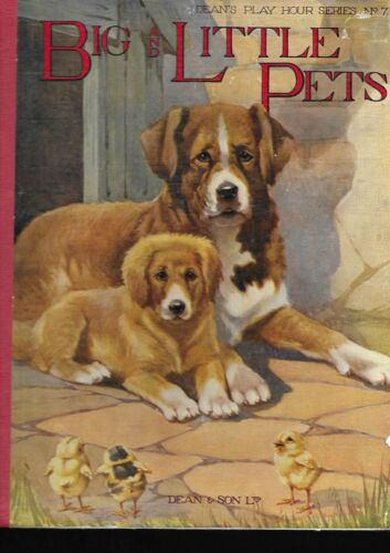 BIG  & LITTLE PETS –PLAY HOUR SERIES NO. 7 –  J.H. McNair - RARE AND OLD 30/40's
