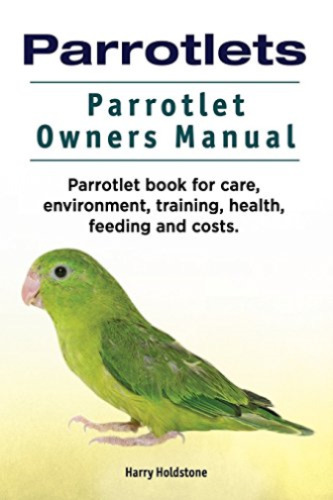 Holdstone Harry-Parrotlets Parrotlet Owners Ma (US IMPORT) BOOK NEW
