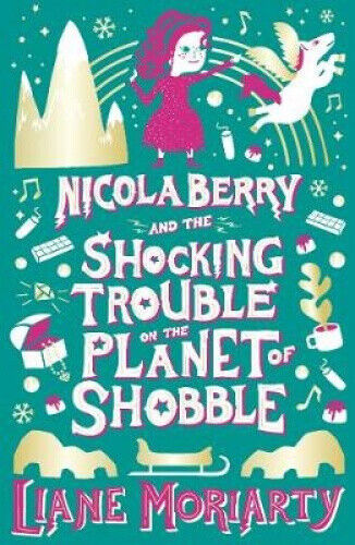 Nicola Berry 2 by Liane Moriarty.