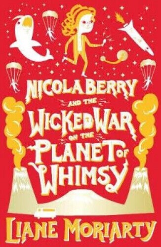 Nicola Berry 3 by Liane Moriarty.