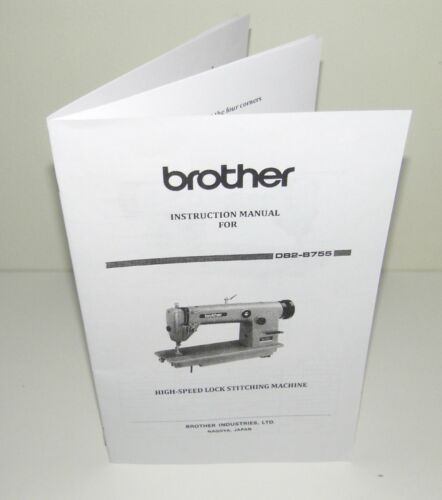 Brother Sewing Machine DB2 B755  Instruction Manual Reproduction