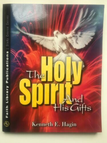 NEW The Holy Spirit and His Gifts by Kenneth E. Hagin (Paperback, 1987)