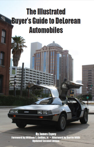 The Illustrated Buyer's Guide to DeLorean Automobiles - New, Free Shipping!  <br/> The best selling DeLorean Buyer's Guide worldwide!