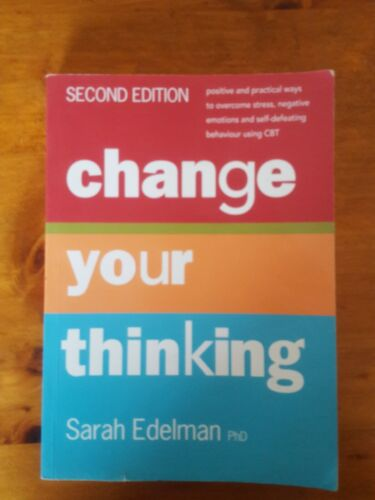 CHANGE YOUR THINKING  - Second Edition book