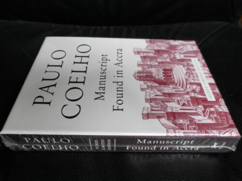 PAULO COELHO SIGNED - MANUSCRIPT FOUND IN ACCRA LIMITED FIRST EDITION HARDCOVER