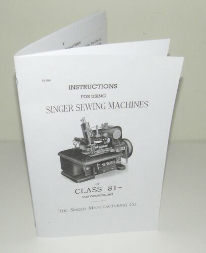 Singer 81 Sewing Machine Instruction  Manual Reproduction