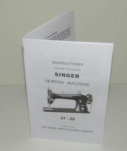 Singer Sewing Machine 31 - 20  Operation & Adjustment Instructions Reproduction