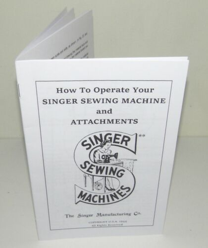 Singer Sewing Machine Operating & Attachment Instructions from 1940s Copy