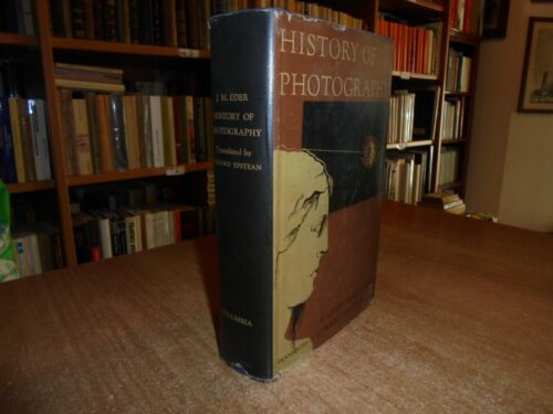 HISTORY of PHOTOGRAPHY. By Josef Maria Eder  1945