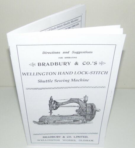 Bradbury Wellington  Sewing Machine Instruction manual reproduction