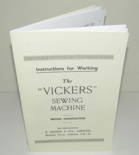 Vickers Sewing Machine  Instruction  Manual Reproduction