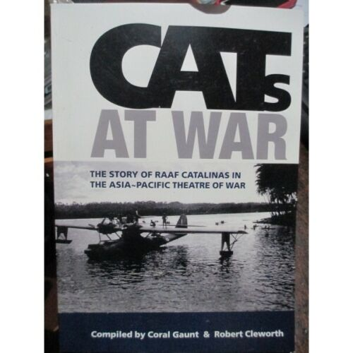 RAAF CATS AT WAR Catalina Operations WW2 Catalina Operations New Book1939 - 1945 (WWII) - 13977