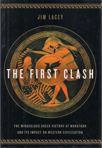 The First Clash by Jim Lacey (Marathon victory and Western Civilization)Original Period Items - 1552