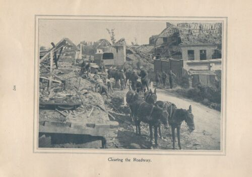 """Original 1917 Anzac Print-Antique Vintage """"Clearing the Roadway"""".1914 - 1918 (WWI) - 13962"""