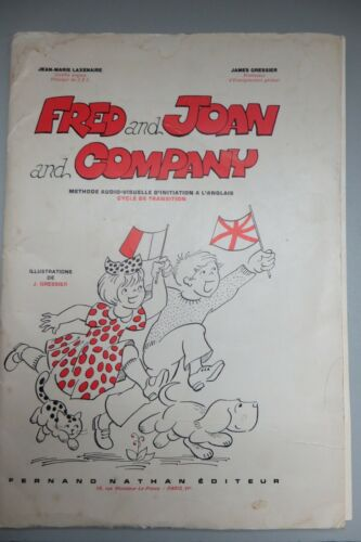 Fred And Joan And Company.- Methode Audio-Visuelle D'initiation A L'anglais