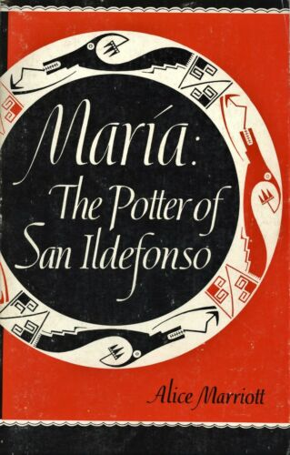 Maria Martinez American Indian Potter of San Ildefonso / Book