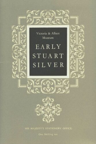 Antique English Stuart Silver - Types Forms / Illustrated Booklet