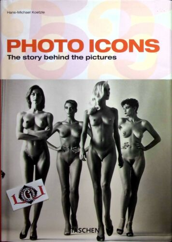 PHOTO ICONS The story behind the pictures edizioni Taschen 2005