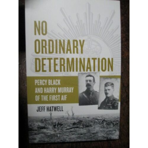 Percy Black DCM and Harry Murray VC of the AIF 16th Battalion 13th Battalion WW11914 - 1918 (WWI) - 13962